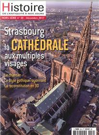 Histoire De L´Antiquite A Nos Jours Hs N°50 Cathedrale De Strasbourg Decembre 2017