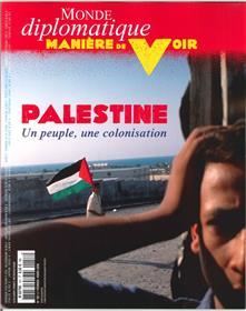 Maniere De Voir N°157 Palestine   Fevrier/Mars 2018
