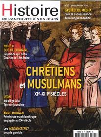 Histoire De L´Antiquite A Nos Jours N°95  Chretiens Et Musulmans  Janvier 2018