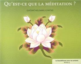 Qu´Est-Ce Que La Meditation