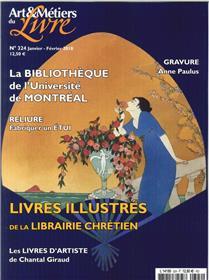 Art Et Metier Du Livre N°324 Livres Illustres De La Librairie Chretienne Janvier 2018