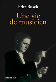 Une Vie De Musicien