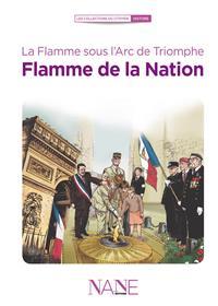 La Flamme Sous L´Arc De Triomphe, Flamme De La Nation
