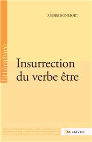 Insurrection Du Verbe Etre