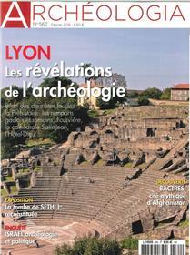 Archeologia N°562 Lyon Fevrier 2018