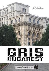 Gris Bucarest