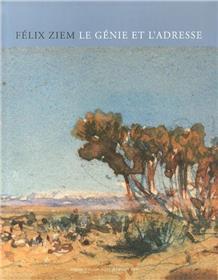 Felix Ziem Le Genie Et L´Adresse