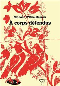 À Corps Défendus