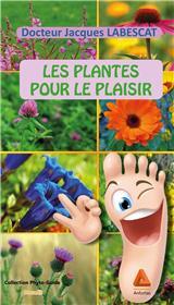 Les plantes pour le plaisir
