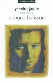 Pougne-Hérisson raconté par Yannick Jaulin