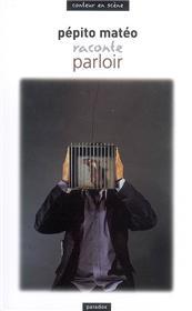 Pépito Matéo Parloir