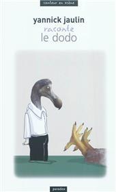 Yannick Jaulin raconte Le dodo