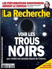 LA RECHERCHE N°533 Voir les trous noirs  mars 2018