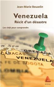 Venezuela, récit d'un désastre