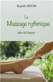 Le Massage Rythmique Selon Ita Wegman