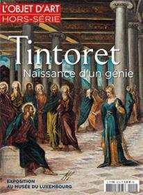 L´Objet D´Art Hs N°122 Tintoret Naissance D´Un Genie Fevrier 2018