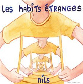 Les habits étranges