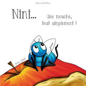 Nini.Une mouche, tout simplement!