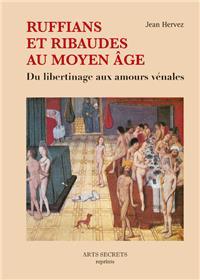 Ruffians et ribaudes au Moyen Age