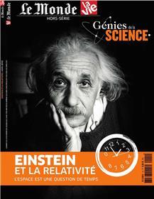 La vie/Le Monde HS N°1 Génies de la science - Einstein et la relativité - mars 2018
