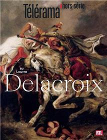 Télérama HS N°212 Delacroix au Louvre - avril 2018