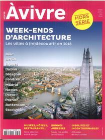 Architectures A Vivre Hs N°38 Week Ends D Architecture   Mars/Avril/Mai 2018