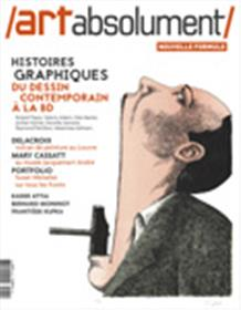 Art Absolument N°82  Histoires Graphiques  Mars/Avril 2018