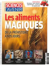 Sciences et Avenir HS N°193 Les aliments magiques - avril/mai 2018