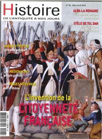 Histoire de l´Antiquité à nos jours N°96 L´invention de la citoyenneté Française - mars/avril 2018