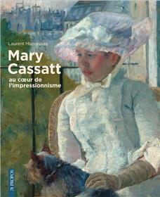 Mary Cassatt Au Coeur De L´Impressionnisme