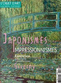 L´Objet d´Art HS N°123 Japonismes / Impressionnismes - mars 2018