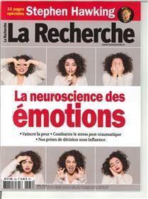 La Recherche N°534 - avril 2018 - la neuroscience des émotions