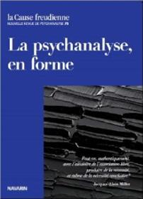 Cause Freudienne 75 - La Psychanalyse En Forme - 2010