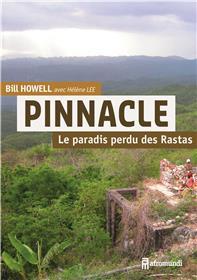 Pinnacle, le paradis perdu des Rastas