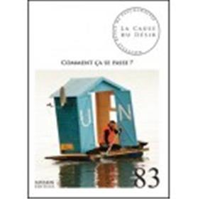 La Cause Du Désir 83 - Comment Ça Se Passe ? Decembre 2012