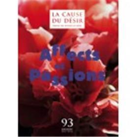 Cause Du Desir 93 - Affects Et Passions - Aout 2016