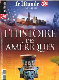 La Vie/Le Monde HS N°24 Histoire des Amériques - avril 2018
