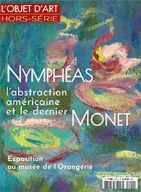 L´Objet d´Art HS N°125 Nymphéas l´abstraction américaine et le dernier Monet - mars/avril 2018