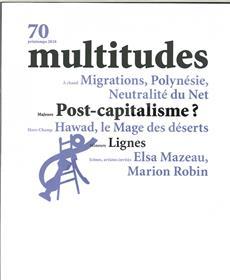 Multitudes N°70 Post-Capitalisme ? - printemps 2018