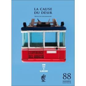 La Cause Du Désir 88 - L´Expérience Des Addicts - Octobre 2014