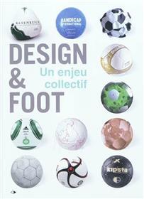 Design Et Foot. Un Enjeu Collectif.