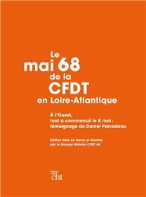 Le Mai 1968 De La Cfdt En Loire-Atlantique