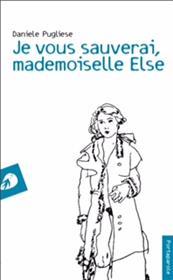 Je Vous Sauverai, Mademoiselle Else