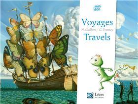 Voyages / Travels