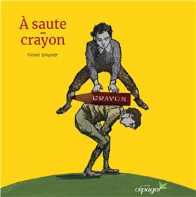A Saute-Crayons
