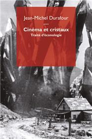Cinéma Et Cristaux.