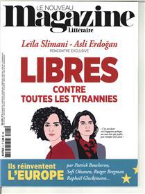 Le Nouveau Magazine Littéraire N°5 Libres contre toutes les tyrannies  - mai 2018