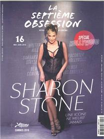 La Septième obsession N°16 Sharon Stone  - mai/juin 2018