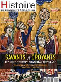 Histoire de l´Antiquité à nos jours N°97 Savants et croyants - mai/juin 2018