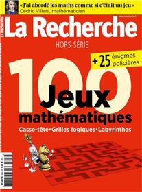 La Recherche HS N°26 100 jeux mathématiques - juin/juillet 2018